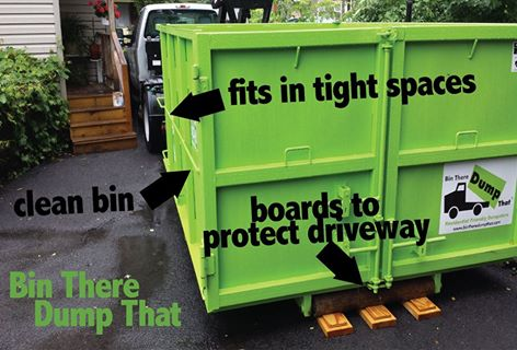 Bin There Dump That Residential Friendly dumpster rentals